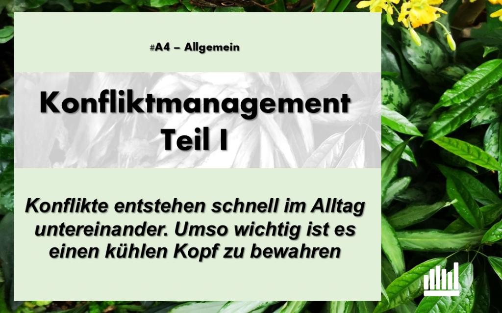 #A4 Konfliktmanagement  I