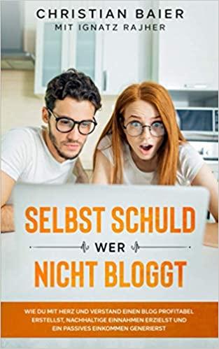 Buch: Selbst Schuld wer nicht bloggt.