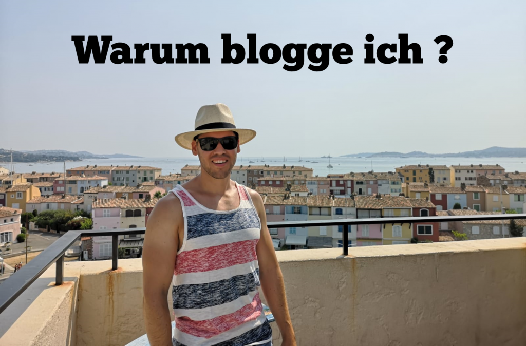 Warum blogge ich?